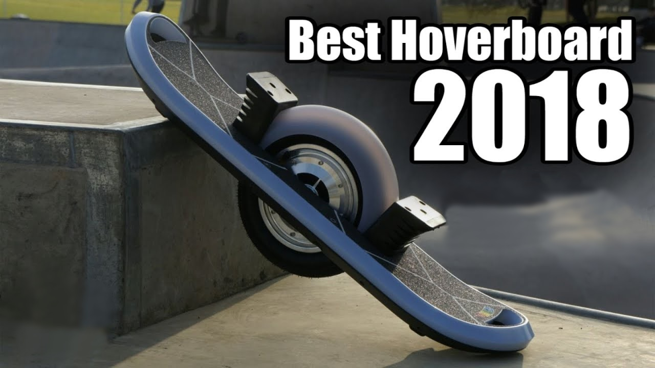Best Hoverboards in 2018 Know What You Want to Buy