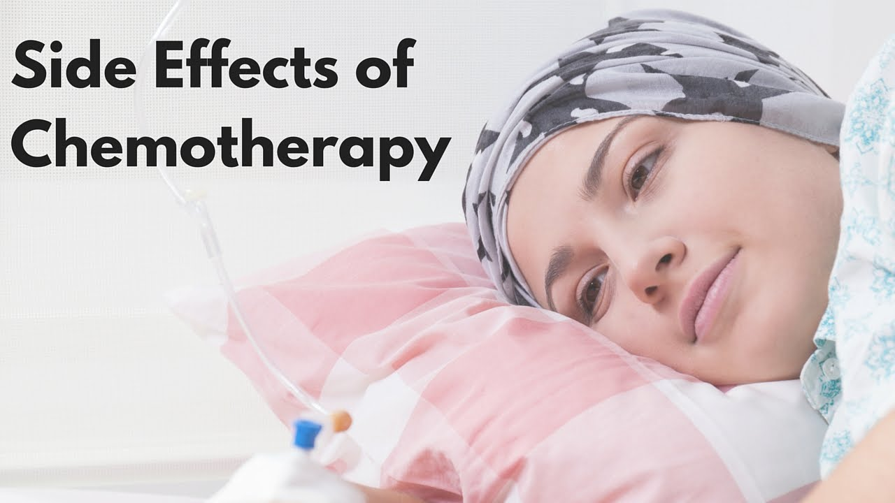 Common Side-Effects Of Chemotherapy