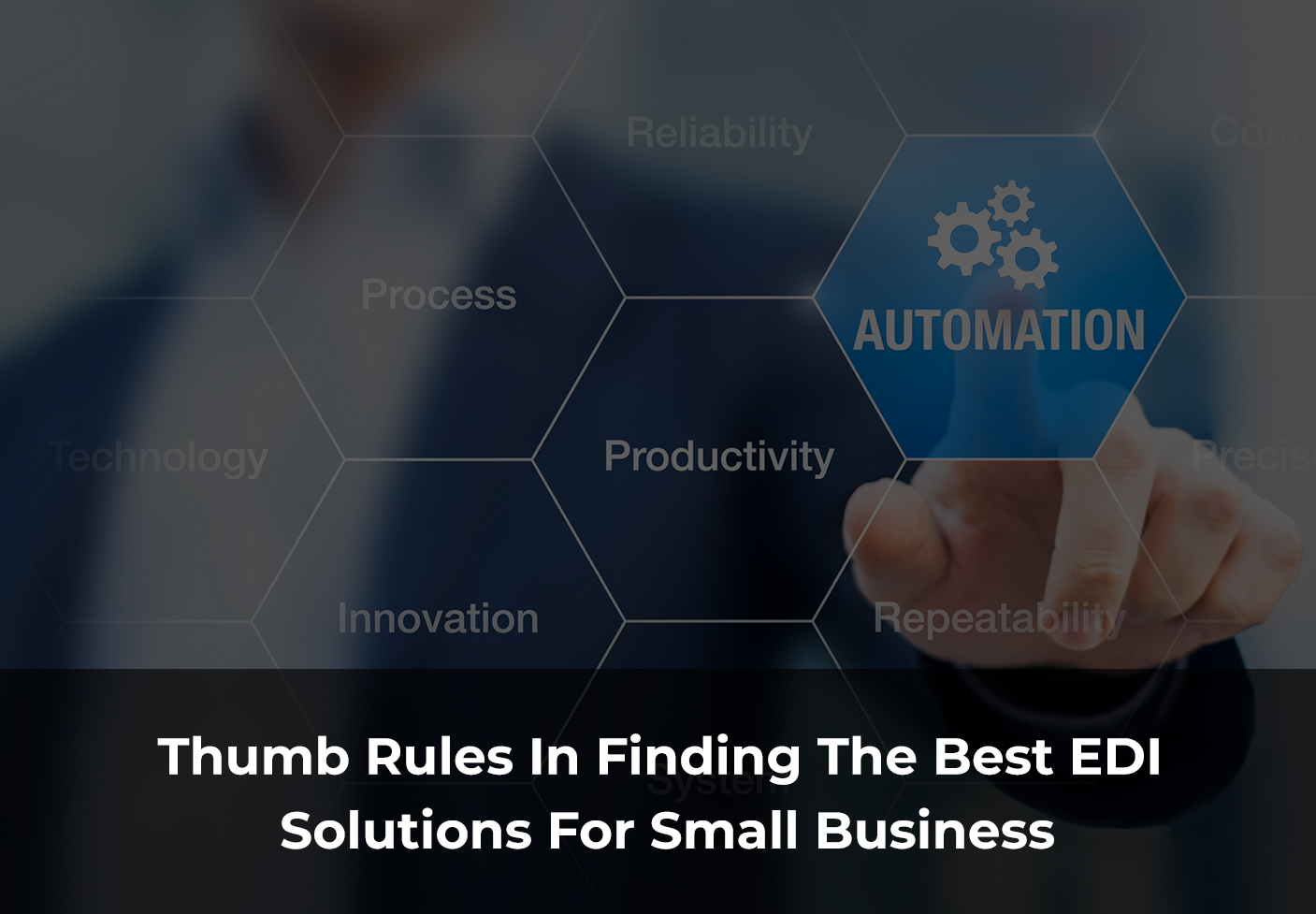 Thumb-Rules-In-Finding-The-Best-EDI-Solutions-For-Small-Business